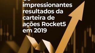Resultados de carteira de ações em 2019: Rocket5