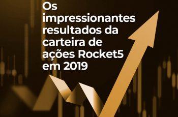 Os impressionantes resultados da carteira de ações Rocket5 em 2019